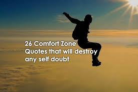 Comfort Quotes Delectable 48 Comfort Zone Quotes That Will Destroy Any Self Doubt
