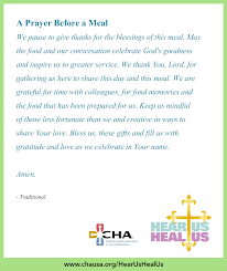 A short dinner blessing, thanksgiving prayer and saying grace are all different names for prayers expressing gratitude for the food that we eat which can be said before, or after a meal on a daily basis. A Prayer Before A Meal Hearushealus Prayers Before Meals Mealtime Prayers Dinner Prayer