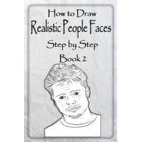 how to draw realistic people faces step by step book 2 in south africa takealot