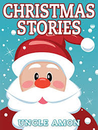 Amazon.com: Christmas Stories: Christmas Stories for Kids and ...