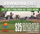 Sun City West Pebblebrook Golf Course AFTER 10AM GKCoupon - Blog ...