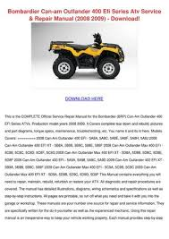 bombardier can am outlander 400 efi series at by judsonhawks issuu bombardier can am outlander 400 efi series atv service repair manual 2008 2009
