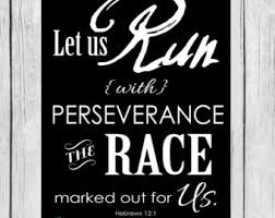 Quotes about Run The Race (118 quotes)