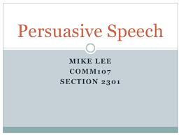 mike lee persuasive speech pp mike lee persuasive speech pp mike lee<br >comm107<br >section