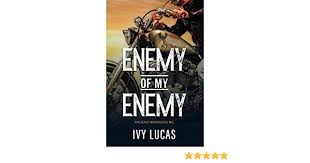 Amazon | Enemy of My Enemy: Phoenix Warriors MC Book 1 (English Edition)  [Kindle edition] by Lucas, Ivy | Romantic Suspense | Kindleストア