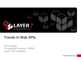 slideshare api trends in web apis by layer 7 technologies via slideshare need by