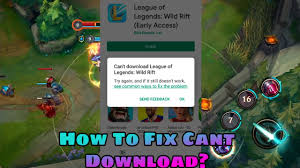 HOW TO FIX LEAUGE OF LEGENDS WILD RIFT MOBILE CANT DOWNLOAD APK|EARLY  ACCESS LOL MOBILE - YouTube