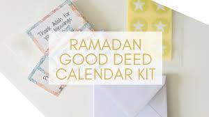 30 Deeds 30 Days Ramadan Calendars For Adults Children