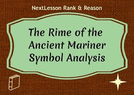 best the rime of the ancient mariner images  analyze symbols used in poetry this lesson on the rime of the ancient mariner