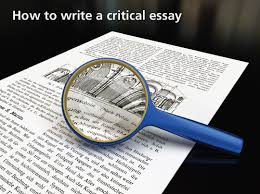 how to write a critical essay the study shop a critical essay is the analysis of a work which can be a book a film an article or a painting the purpose of this type of article is to offer a
