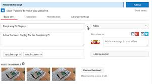 Everything You Need To Know About Uploading Videos To Youtube