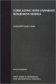 Forecasting with Univariate Box - Jenkins Models: Concepts and Cases (Wiley  Series in Probability and Statistics) by Alan Pankratz (1983-08-16): Alan  Pankratz: Amazon.com: Books