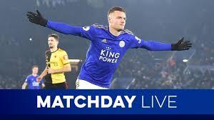 Matchday Live: Aston Villa vs. Leicester City