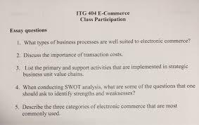 E Business Essay Solved Itg 404 E Commerce Class Participation Essay Quest