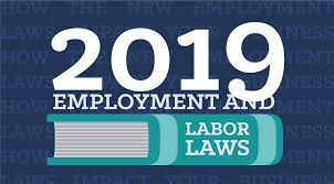 California Break Laws Chart 2019 Labor Laws How The New Employment Laws Impact Your