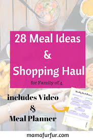Budgeting For A Family Of 4 28 Family Meal Ideas For A Family Of 4 Recipes And Free Meal Planner