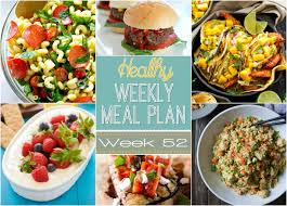 Weekly Meal Planning For One One Year Celebration Healthy Weekly Meal Plan 52 Yummy