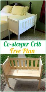 diy baby furniture. Interesting Diy DIY Cosleeper Crib Instruction  Baby Projects Free Plans In Diy Furniture Pinterest