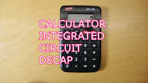 reverse engineering a simple four function calculator die decap reverse engineering a simple four function calculator die decap