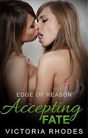 Edge of Reason: Accepting Fate by Victoria Rhodes