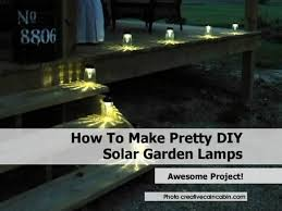 Homemade Solar Lights 1solar Garden Lamps1jpg