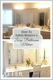 how to safely and easily remove a large bathroom builder mirror from glue mirror to wall