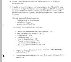 Aashto 93 Flexible Pavement Design Solved Describe Five 5 Factors Considered In The Aashto