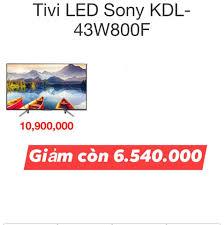Bên Em đang có 1c tivi Sony 43 inch Hàng... - Điện Máy Xanh Thị Trấn Vôi -  Lạng Giang - Bắc Giang