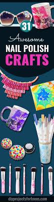 Fun Diy Projects 31 Incredibly Cool Diy Crafts Using Nail Polish Diy Projects For