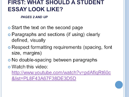 as a reference see chapters essay writing basics ppt first what should a student essay look like pages 2 and up