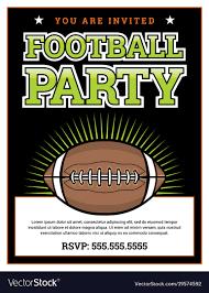 Football Invitation Template American Football Party Invitation Template Vector Image