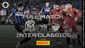 INTER vs ROMA | 2009/10 COPPA ITALIA FINAL | INTER CLASSICS TIMELESS  EDITION ⚫🔵🏆🏆🏆 - YouTube
