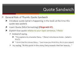 integrating quotes why integrate quotes  integrating smoothly  4 quote sandwich  general rule of thumb quote sandwich  introduce quote what is happening in the book at the time this quote was spoken  insert
