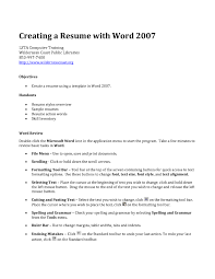 How To Create Resume In Ms Word 2007 Resume For Your Job Application