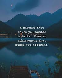 Humble Quotes Interesting Positive Quotes A Mistake That Makes You Humble Quotes