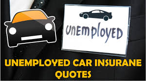 Drivers Insurance Quote Beauteous Auto Insurance Quotes For Unemployed Drivers With Lowest Monthly