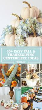 Best 25 Thanksgiving Centerpieces Ideas On Pinterest Decorating