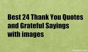Thank You Quotes Simple Best 48 Thank You Quotes And Grateful Sayings With Images Quotes