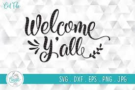 I love to create svg files and i love to share them with you! Welcome Y All Graphic By Easyconceptsvg Creative Fabrica