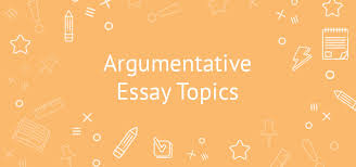 top easy argumentative essay topics for college students
