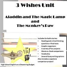 three wishes unit aladdin and the magic lamp and the monkey s paw  three wishes unit aladdin and the magic lamp and the monkey s paw pdf