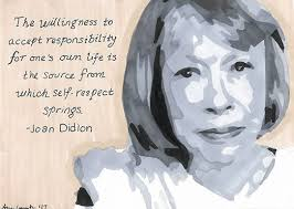 "the ""nevertheless"" portrait project inspiring women week  quote taken from joan didion s essay in vogue ""self respect its source its power"" 1961"