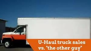 Uhaul Truck S U Haul Truck Sales Vs Quotthe Other Guyquot Youtube