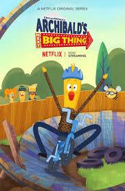 Archibald's Next Big Thing | Netflix Wiki | Fandom