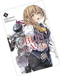 Goblin Slayer Light Novel Volume 4 Read Online Goblin Slayer Vol 4 Light Novel Goblin Slayer Light