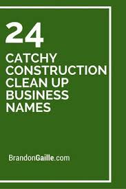 Catchy Vending Machine Slogans Delectable 48 Catchy Construction Clean Up Business Names Taglines