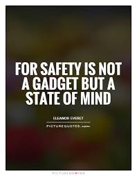 Safety Quotes Extraordinary Safety Quotes Quotes