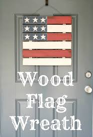 10 cute diy patriotic outdoor decorations diy wood flag wreath