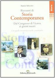 Amazon.it: Riassunto di storia contemporanea. Dal congresso di Vienna ai  giorni nostri - Silvestro, Nunzio - Libri