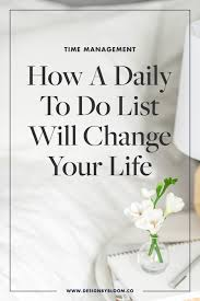 How A Daily To Do List Will Change Your Life Bloom